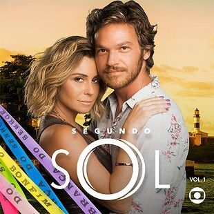 Segundo Sol Trilha Sonora Volume 1 Em 2020 Novelas Por Do Sol