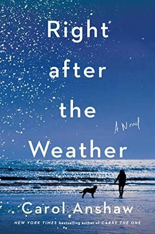 Right After The Weather By Carol Anshaw Carole Dry Humor Make Me Laugh