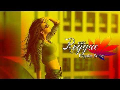 NEW REGGAE 2019 - Top Hits Reggae Songs 2019 - Best Reggae Popular