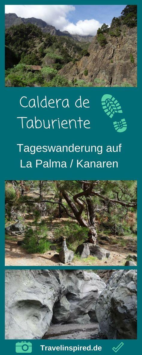 Caldera De Taburiente Wanderung Auf La Palma La Palma Wandern