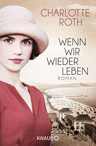 Wenn Wir Wieder Leben Roman Wir Wenn Wieder Roman In 2020 Books To Read Books Antique Books