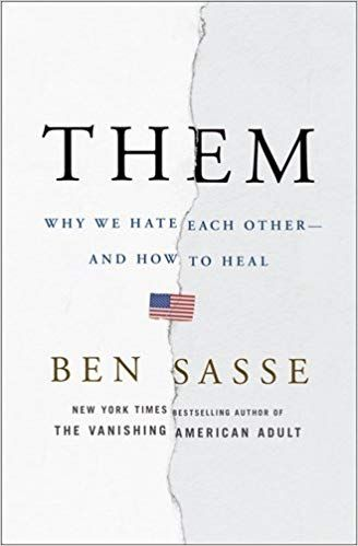 PDF DOWNLOAD] Them: Why We Hate Each Other--and How to Heal Free