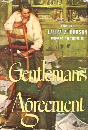 Gentleman S Agreement 1947 Film Literaryladiesguide Classic Books Banned Books Novels