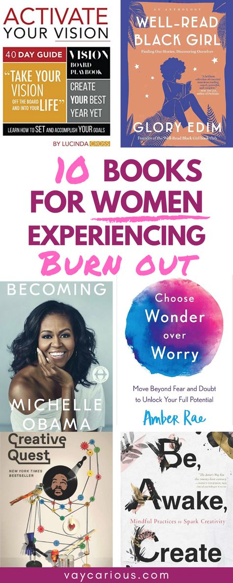 10 Books for Women Experiencing Burn Out