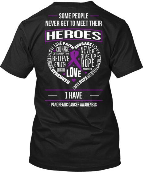 We need this shirt girls!!!Pancreatic Cancer Awareness T-shirts
