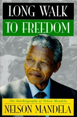 Movie Title Mandela Long Walk To Freedom Nelson Mandela Book Best Autobiographies Autobiography