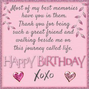 Happy Birthday Quotes For Best Friend Happy Birthday Quotes For Friends Birthday Quotes For Best Friend Happy Birthday Best Friend Quotes