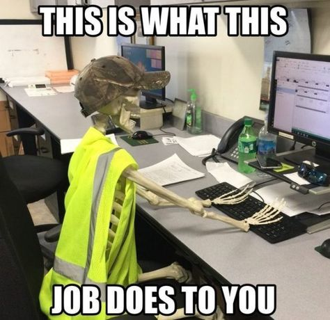 This is what this job does to you - - funny memes at work Don't miss all of our funny memes for work about coworkers and work life. meme about work Best Work Memes to Share With Your Co-Workers Funny Memes About Work, Work Jokes, Funny Work, Work Day Humor, Work Funnies, Job Memes, Job Humor, Memes Humor, I Hate Work