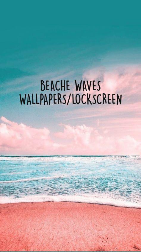 BEACHE WAVES WALLPAPERS/LOCKSCREEN