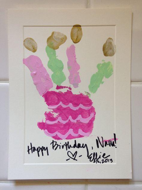 21 Trendy Ideas For Birthday Card For Grandma From Kids Handprint Art Grandma Birthday Card Birthday Card Craft Homemade Birthday Cards