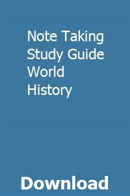 Note Taking Study Guide World History Study Guide World History Study