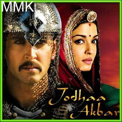 Jashn E Bahara Jodha Akbar Mp3 And Video Karaoke Format Jodhaa Akbar Karaoke Songs Bollywood