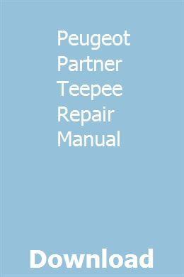 Peugeot Partner Teepee Repair Manual Repair Manuals Suzuki Van Van Ford Ranger