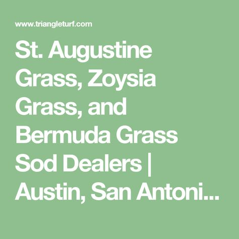 St Augustine Grass Zoysia Grass And Bermuda Grass Sod Dealers