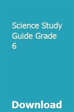 Science Study Guide Grade 6 pdf download full online