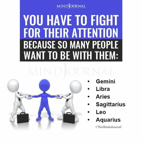 You Have To Fight For Their Attention Because So Many People Want To Be With Them: Gemini, Libra,Aries,Sagittarius,Leo,Aquarius. #zodiacmeme #zodiacsigns