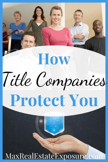 What Does A Real Estate Title Company Do Real Estate Advice Title Insurance Real Estate Education