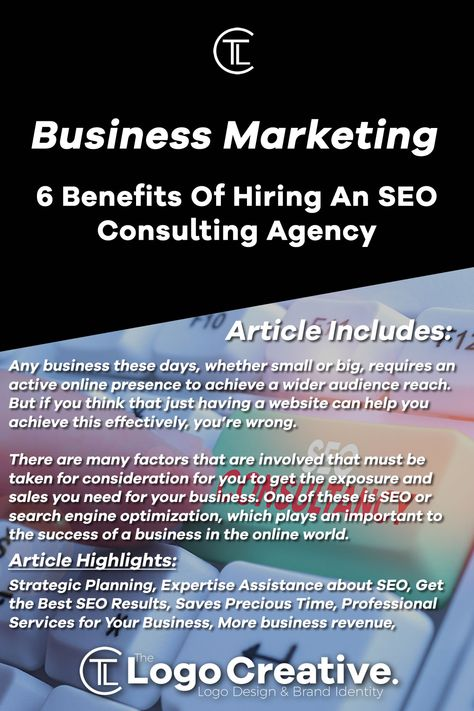 Business Marketing: 6 Benefits Of Hiring An SEO Consulting Agency