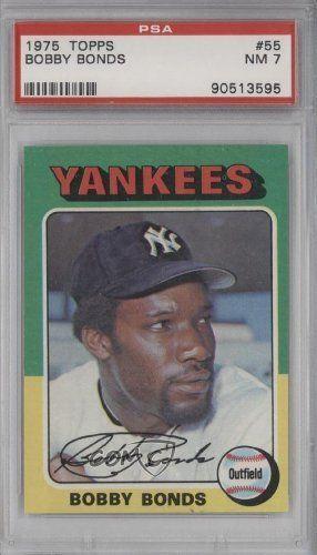 Bobby Bonds Psa Graded 7 Bobby Bonds Sr New York Yankees Baseball Card 1975 Topps 55 By Topps Yankees Baseball New York Yankees Baseball Baseball Cards