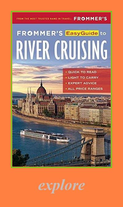 Frommer S Easyguide To River Cruising Easy Guides In 2020 River Cruises Audio Books Reading Online