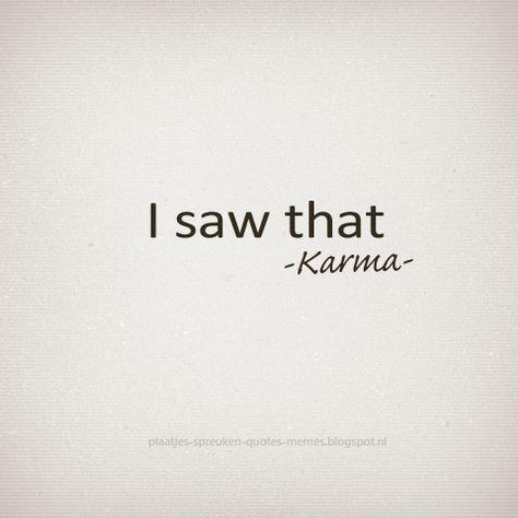 Engelse Quotes En Spreuken Over Karma Spreuken Karma