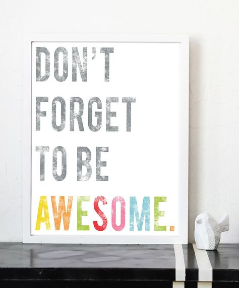 'Be Awesome' #Print from Children Inspire Design on #zulily #art #typography #inspirational