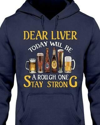 Dear Liver Today Will Be A Rough One Stay Strong Unisex Hoodie