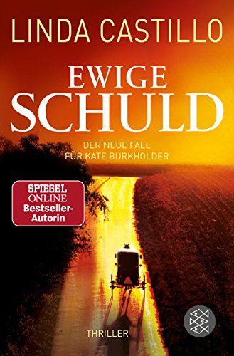 Ewige Schuld Kate Burkholder Ermittelt 9 Schuld Ewige Kate Ermittelt Kostenlose Bucher Bucher Bucher Online Lesen