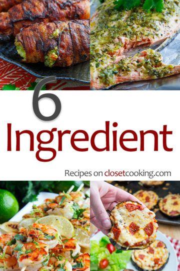 6 Ingredient Recipes Ingredients Recipes 6 Ingredient Recipe Recipes