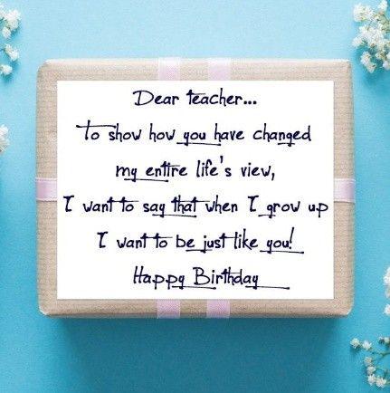 Teachers Day Birthday Quotes For Teacher Happy Birthday Teacher Wishes Happy Birthday Teacher