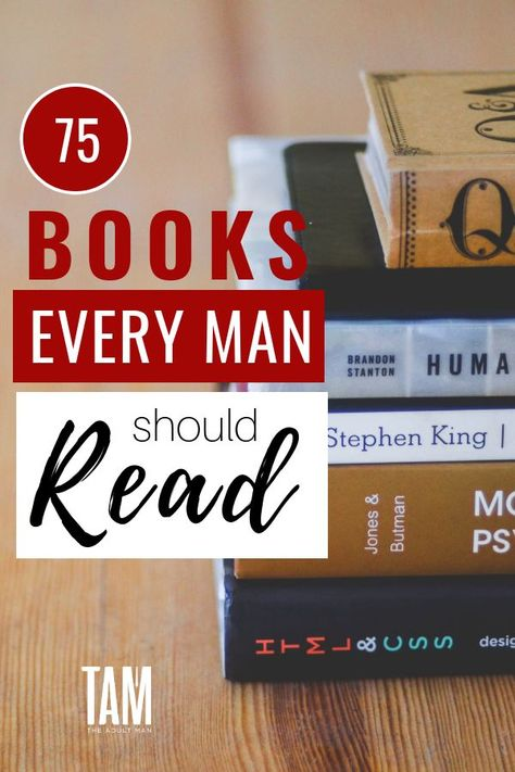 75 Books Every Man Should Read