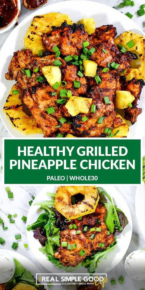 Enjoy These Hawaiian Bbq Chicken Thighs With The Best Pineapple Chicken Marinade This Grilled Pine Grilled Steak Recipes Healthy Grilling Free Chicken Recipes