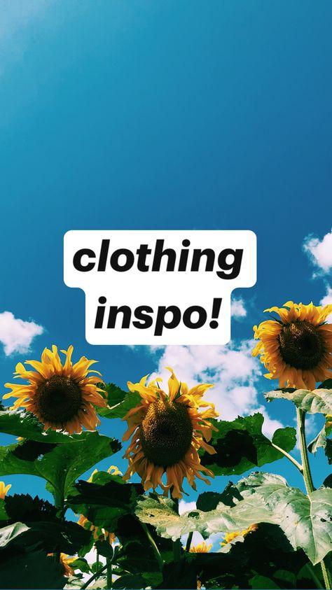clothing inspo!