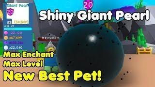 Got Shiny Giant Pearl New Best Rarest Secret Pet Max Level