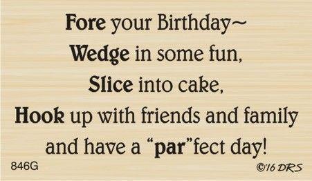 Par Fect Golf Birthday Greeting 846g Sentiments Cardsayings Cardsentiments Birthdaysenti Birthday Cards For Men Birthday Card Sayings Golf Birthday Cards
