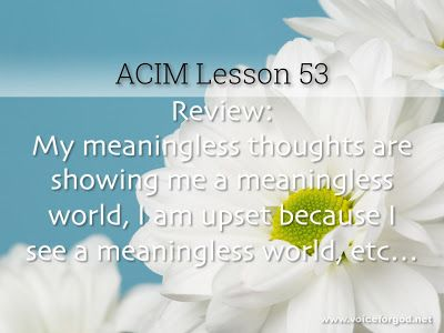 Miracle Life Acim Workbook Lesson 53 Workbook Lesson Course