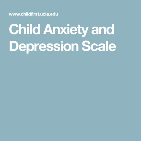 Child Anxiety and Depression Scale