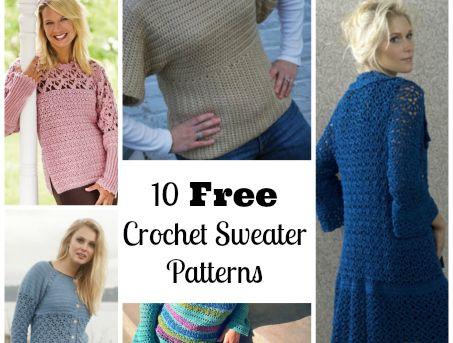 10 Free Crochet Sweater Patterns | Chaleur Life | Pinterest ...