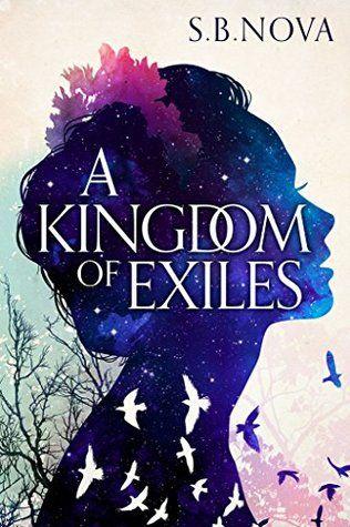 A Kingdom of Exiles Outcast #1 by S B Nova Book Cover Art Aesthetics Book Cover Design Fantasy books Fantasy books to read Fantasy book covers