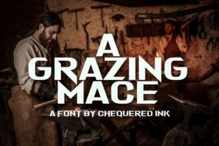 A Grazing Mace Font By Chequered Ink License Photo New Fonts Ink