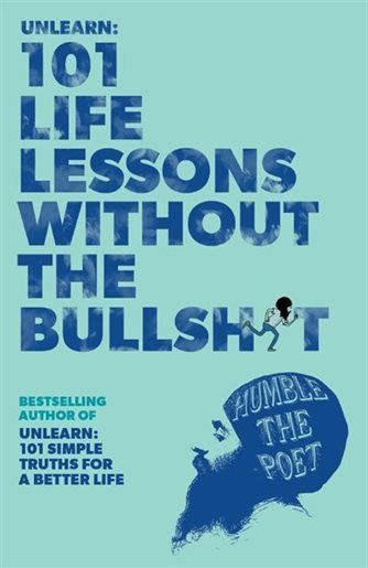 Unlearn 101 Life Lessons Without The Bullsh T Life Lessons I Still Love You Quotes Flirting Quotes For Her