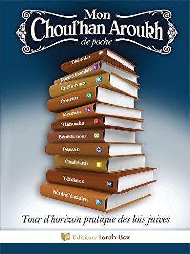 Telecharger Mon Choul Han Aroukh De Poche Pdf Par Editions Torah Box Telecharger Votre Fichier Ebook Maintenant Torah Listes De Lecture Pdf Gratuit