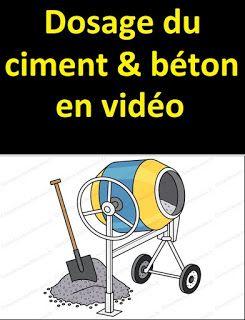 Dosage Du Ciment Et Dosage Du Béton Explication En Vidéo