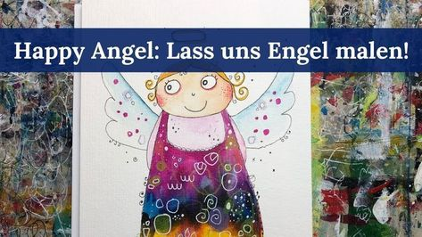 Photo of Engel malen: Happy Angel bunt und fröhlich