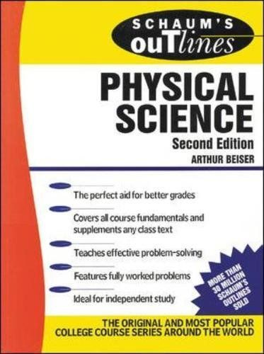 Schaum S Outline Of Physical Science By Arthur Beiser Mcgraw Hill Education Europe Isbn 10 0070044198 Isbn 13 00 Physical Science Physics Books Physics