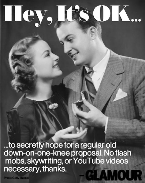 Call us old-fashioned, but doesn't that seem romantic? Hey, It's OK!