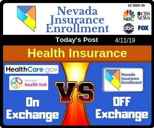 Health Insurance In Nevada On Exchange Vs Off Exchange Health