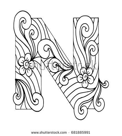 Zentangle Stylized Alphabet Letter N In Doodle Style Hand Drawn Sketch Font Vector Illustration F Como Desenhar Maos Alfabeto Desenhado Paginas Para Colorir