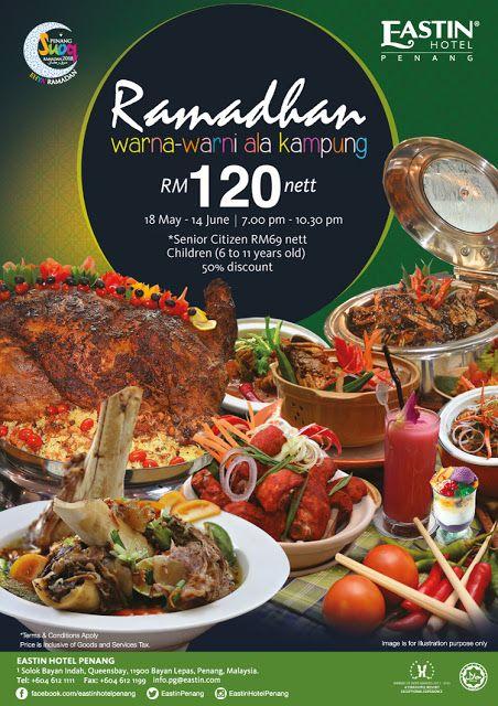 Buffet Ramadan Di Eastin Hotel Penang Warna Warni Ala Kampung Food Menu Design Penang Menu Design
