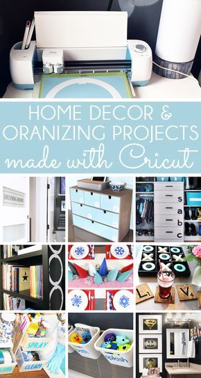 Learn To Use The Cricut For Home Decor Organizing With Images